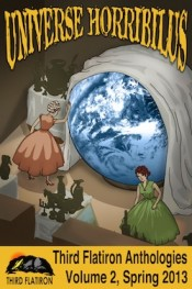 2. Princess Thirty-Nine – in Universe Horribilis from Third Flatiron Publishing, March 1, 2013
